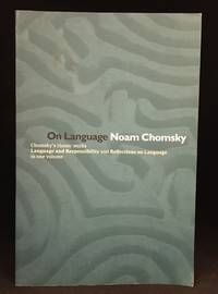 image of On Language; Chomsky's Classic Works Language and Responsibility and Reflections on Language in One Volume
