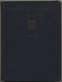 [Yale yearbook]: The Yale Freshman Year Book 1928