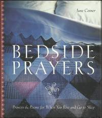 Bedside Prayers Prayer & Poems for when You Rise and Go to Sleep