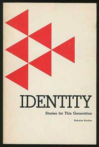 Identity: Stories for This Generation