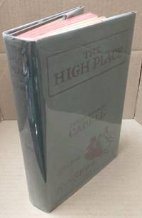 THE HIGH PLACE: A COMEDY OF DISENCHANTMENT