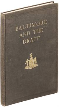 Baltimore and the Draft.  A Historical Record