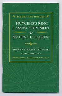 Huygens's Ring, Cassini's Division, & Saturn's Children