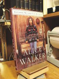 Anything We Love Can Be Saved: A Writer's Activism by  Alice Walker - 1st Edition  - 1997 - from Henniker Book Farm and Biblio.com