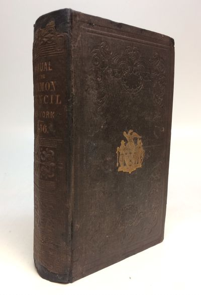 New York: McSpedon & Baker, 1856. hardcover. Illustrated manual of the Corporation of the City of Ne...