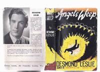 Angels Weep -by Desmond Leslie