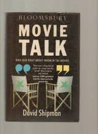 image of Movie Talk: Who Said What about Whom in the Movies