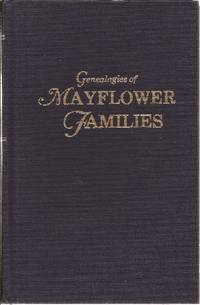 image of Genealogies of Mayflower Families From the New England History and Genealogical Register *Volume II*