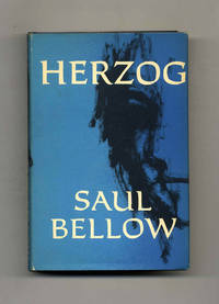 Herzog  - 1st Edition/1st Printing by  Saul Bellow - Signed First Edition - 1964 - from Books Tell You Why, Inc. and Biblio.com