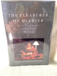 The Pleasure of Diaries: Four centuries of Private Writing