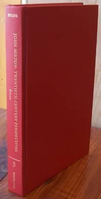 Prose: John Milton: Twentieth Century Perspectives (John Milton Twentieth Century Perspectives, 3) (Vol 3)