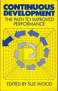 Continuous Development: The Path to Improved Performance