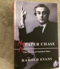 image of My Paper Chase: True Stories of Vanished Times