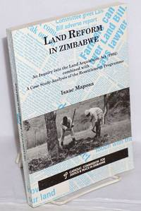 image of Land reform in Zimbabwe: an inquiry into Land Acquisition Act (1992) combined with a case study analysis of the resettlement programme
