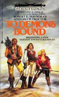 To Demons Bound (Swords of Raemllyn)