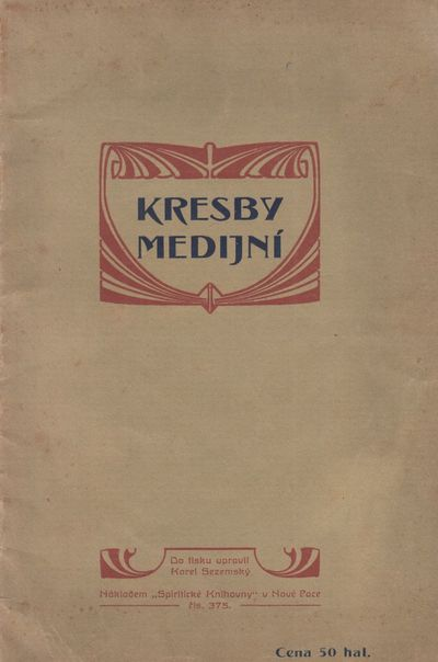 Kresby medijní [Mediumistic drawings]