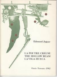 La Poutre Creuse / the Hollow Beam / La Viga Huieca