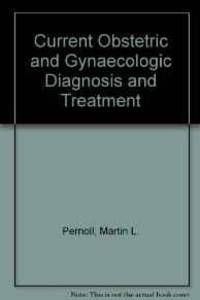 CURRENT OBSTETRIC & GYNECOLOGIC DIAGNOSIS & TREATMENT