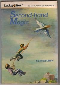 Secondhand Magic by  Ruth Chew - Paperback - 1981 - from Shannon's Bookshelf (SKU: C704941)