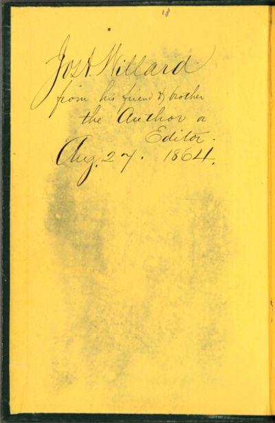 Boston: Little, Brown & Co, 1864. 12mo, pp. x, 480; near fine copy in original green cloth. Presenta...