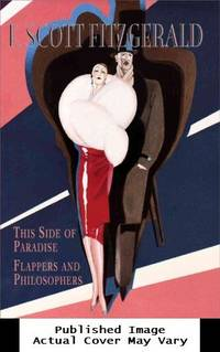 image of F. Scott Fitzgerald: This Side of Paradise, Flappers and Philosophers (Gramercy Modern Classics)