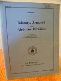 Infantry, Armored and Airborne Divisions; Course 352