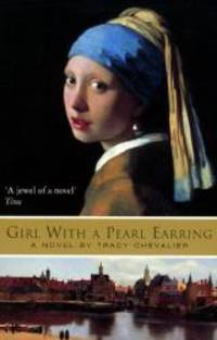 Girl with a Pearl Earring by Tracy Chevalier - Paperback - 2000-07-17 - from Books Express and Biblio.com
