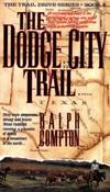 image of Dodge City Trail, The (Trail Drive S.)