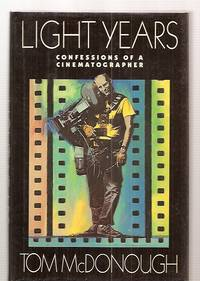 image of LIGHT YEARS: CONFESSIONS OF A CINEMATOGRAPHER