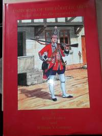 image of Uniforms of the Foot Guards From 1661 to the Present Day over 30 superb coloured plates by Bryan Fosten;originated,designed and with additional text by George and Christopher Newark