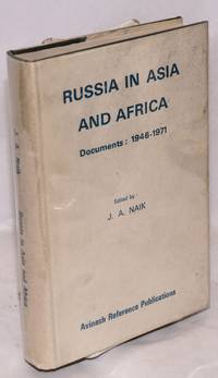 Russia in Asia and Africa: documents: 1946-1971