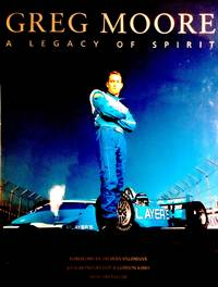 image of Greg Moore: A Legacy of Spirit