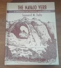 The Navajo Verb  A Grammar for Students and Scholars