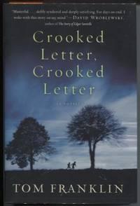 Crooked Letter, Crooked Letter  A Novel