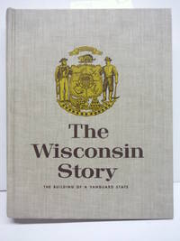 image of The Wisconsin Story: The Building of a Vanguard State