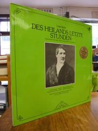 Des Heilands letzte Stunden - Oratorium für Soli, Chor und grosses Orchester, 2 Vinyl-Schallplatten in Album,
