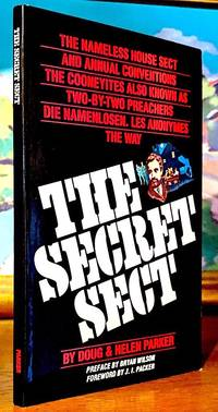 The Secret Sect. The nameless House Sect and Annual Conventions