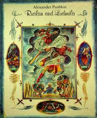 RUSLAN AND LUDMILA: A Poem
