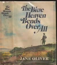 The Blue Heaven Bends Over All