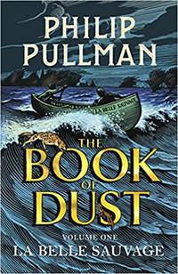 image of La Belle Sauvage: The Book of Dust Volume One (Book of Dust Series)