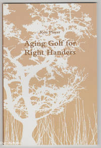 AGING GOLF FOR RIGHT HANDERS (Signed Copy)