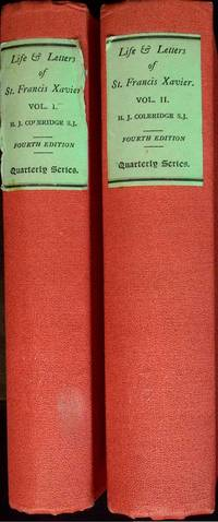 The Life and Letters of St. Francis Xavier (I & II)  In Two Volumes