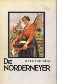 Die Nordeneyer. Eine Volkskunde