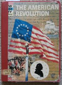 image of The How and Why Wonder Book of The American Revolution - No. 5042 in Series