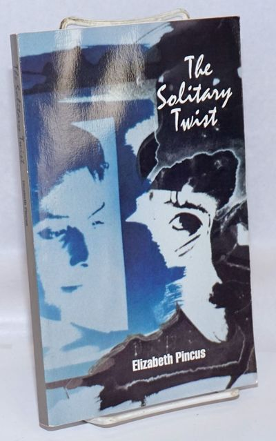 Minneapolis: Spinsters Ink, 1993. Paperback. 226p., very good first edition trade paperback in picto...