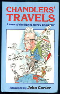 image of Chandler's Travels : A tour of the life of Harry Chandler