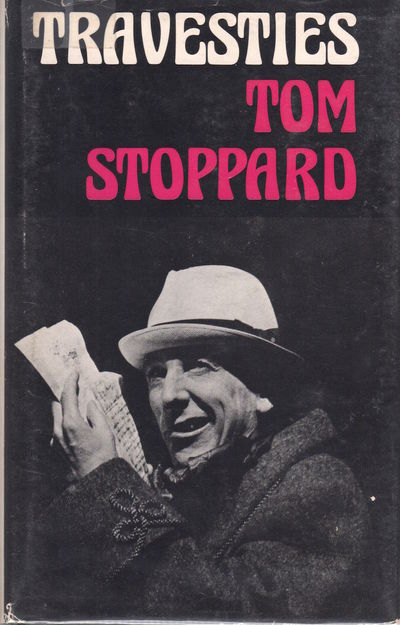 London: Faber and Faber, 1975. First UK Edition. Newsletter Text: Tom Stoppard TRAVESTIES London: Fa...