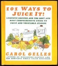 101 Ways to Juice it!