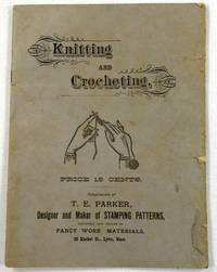 Materials for Embroidery and Decorative Art Novelties [Cover Title: Knitting and Crocheting]