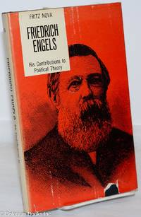 image of Friedrich Engels, his contributions to political theory